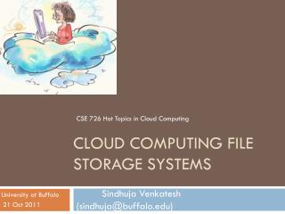 CLOUD Computing FILE      STORAGE SYSTEMS