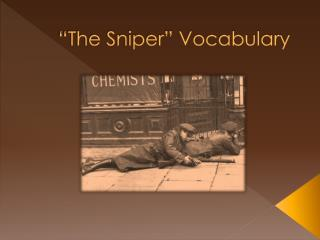 �The Sniper� Vocabulary