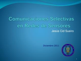 Comunicaciones Selectivas  en  Redes  de  Sensores