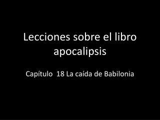 Lecciones sobre el libro  apocalipsis