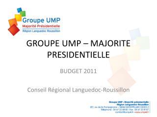 GROUPE UMP – MAJORITE PRESIDENTIELLE