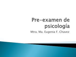 Pre-examen de psicolog�a
