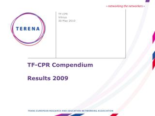 TF-CPR Compendium Results 2009