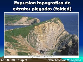 Expresion topografica de estratos plegados folded