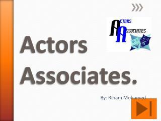 Actors Associates.