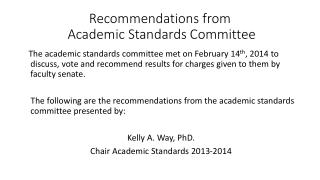 Recommendations from  Academic Standards Committee