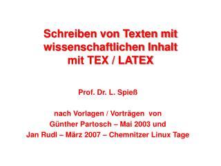 Schreiben von Texten mit wissenschaftlichen Inhalt  mit TEX / LATEX
