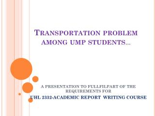 Transportation problem among ump students …