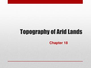Topography of Arid Lands
