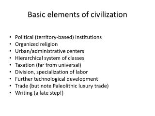 Basic elements of civilization