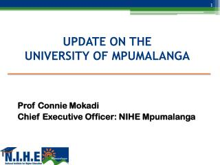 UPDATE ON THE UNIVERSITY OF MPUMALANGA