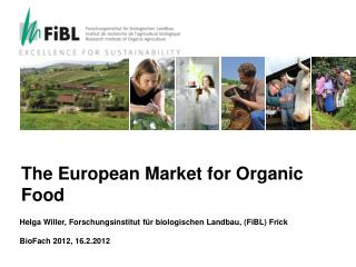 The European Market for Organic Food