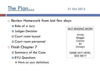 The Plan… 21 Oct 2013