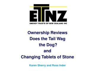 Ownership Reviews Does the Tail  Wag the Dog? and  Changing Tablets of Stone