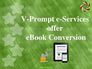 V-Prompt e-Services offer eBook Conversion