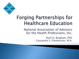 Forging Partnerships for  Healthcare Education