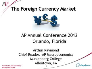 The Foreign Currency Market