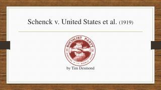 Schenck  v. United  States et al.  (1919)
