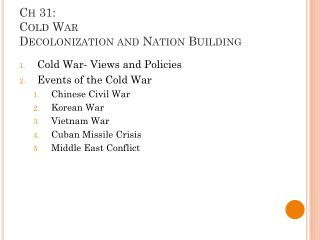 Ch 31:  Cold War Decolonization and Nation Building