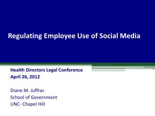 Regulating Employee Use of Social  Media