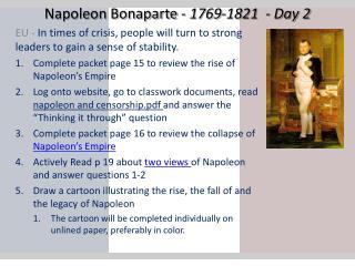 Napoleon Bonaparte -  1769-1821  - Day 2