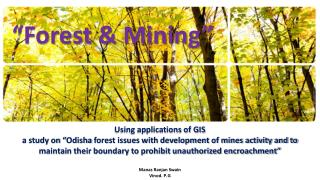 """Forest & Mining"""