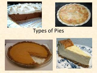 Types of Pies