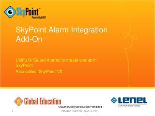 SkyPoint Alarm Integration Add-On