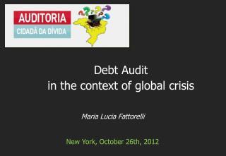 Maria Lucia Fattorelli New York, October 26th, 2012