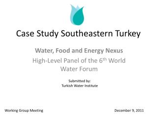 Case Study Southeastern Turkey