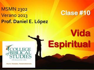 MSMN 2302  Verano 2013 Prof. Daniel E. López