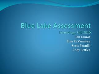 Blue Lake Assessment Limnology Fall 2010