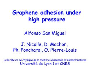 Graphene  adhesion under high pressure