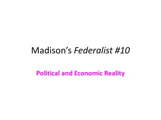 Madison's  Federalist #10