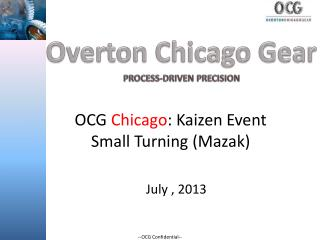 OCG  Chicago : Kaizen Event Small Turning (Mazak)