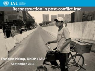 Reconstruction in post-conflict Iraq