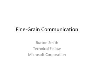 Fine-Grain Communication