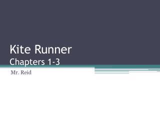 Kite Runner Chapters 1-3