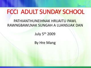 FCCI  ADULT SUNDAY SCHOOL