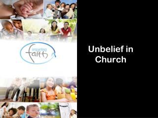 Unbelief in Church