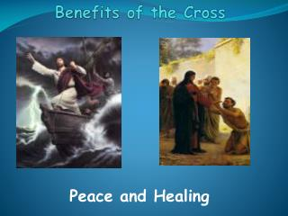 Benefits of the Cross