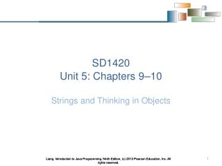 SD1420 Unit 5: Chapters 9 – 10