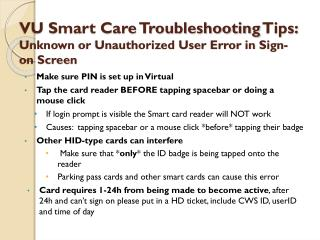 VU Smart Care Troubleshooting  Tips:  Unknown  or Unauthorized User Error in  Sign-on  Screen