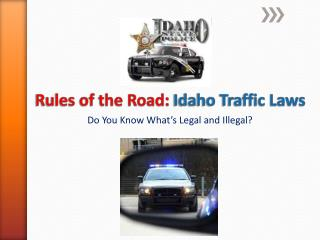 Rules of the Road:  Idaho Traffic Laws