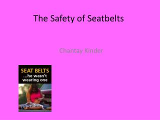 The Safety of Seatbelts