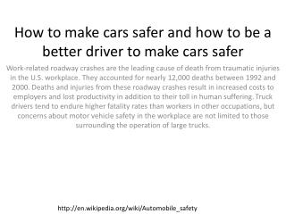 How to make cars safer and how to be a better driver to make cars safer