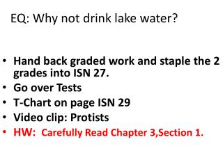 EQ: Why not drink lake water?