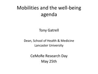 Mobilities and the well-being agenda