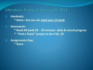 Literature: Friday, February 22, 2013