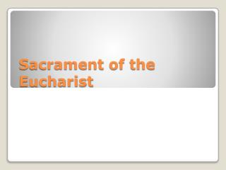 Sacrament of the Eucharist